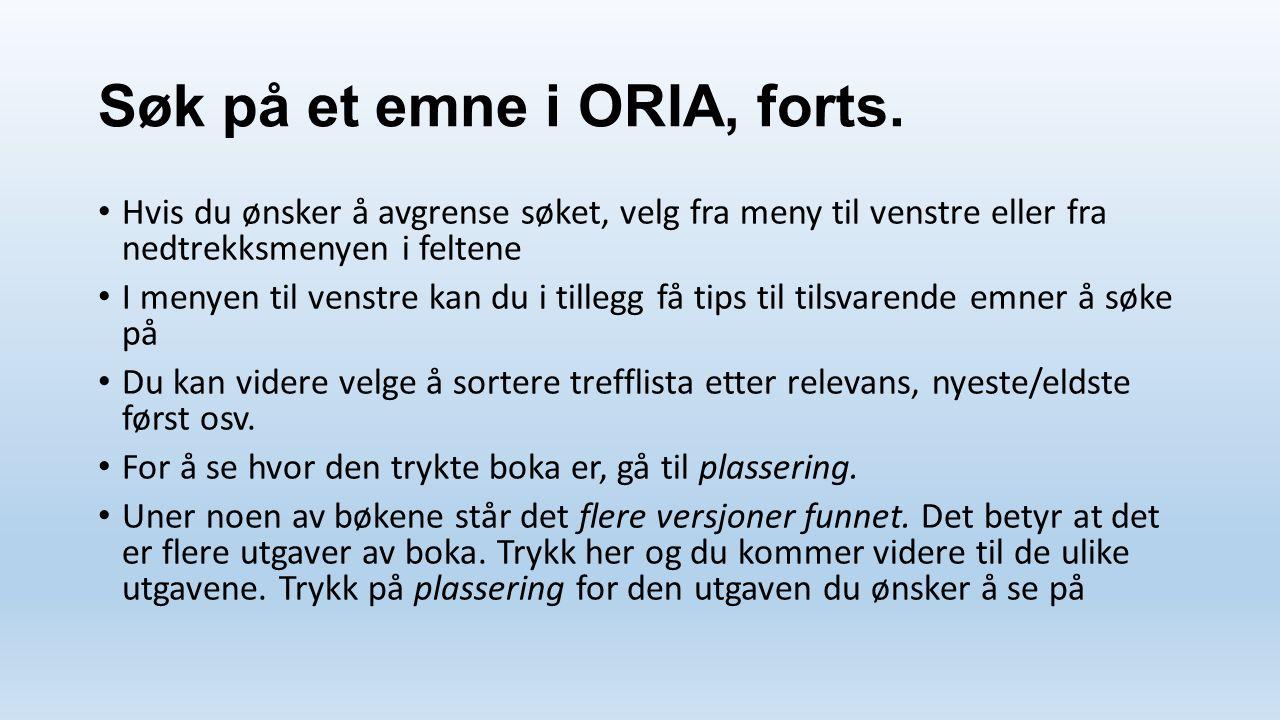 Søk på et emne i ORIA, forts.