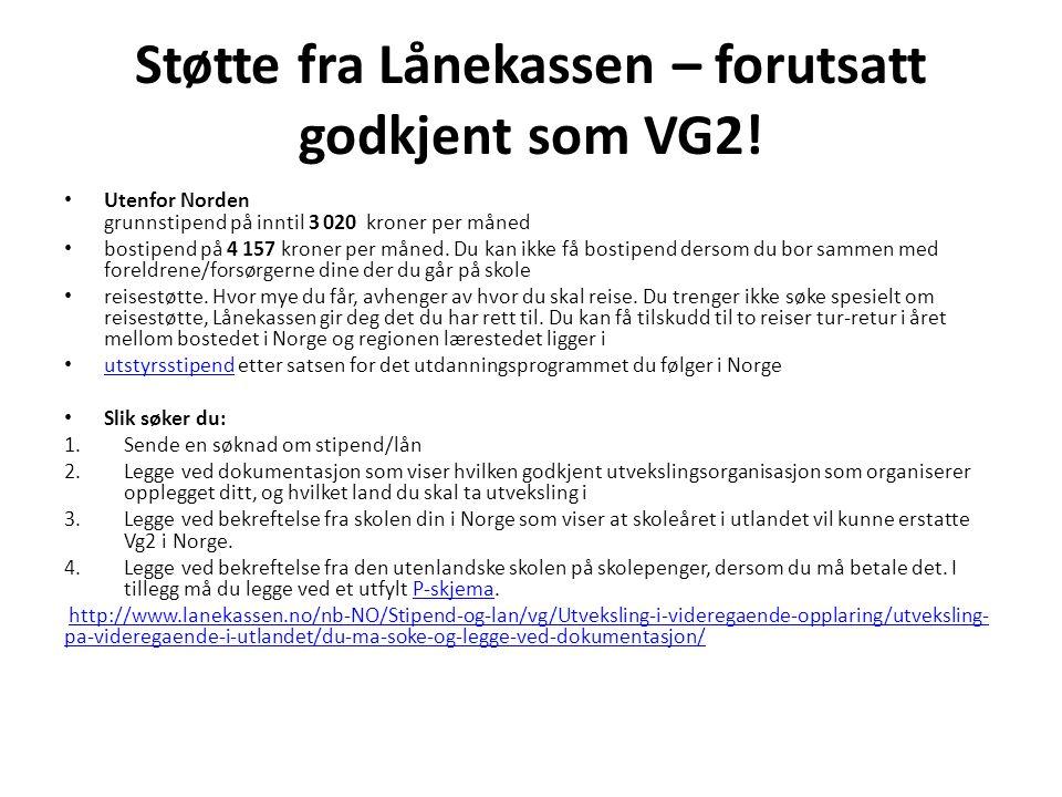 Støtte fra Lånekassen – forutsatt godkjent som VG2.