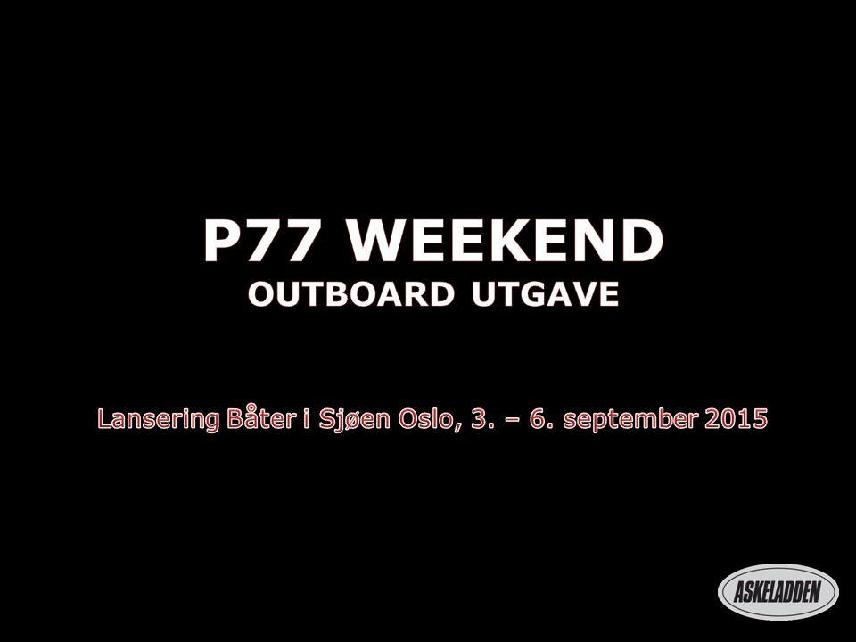 P77-Skrogplattform Samme Pilothus og forkabin som P66 Weekend Stort akterdekk P66 Weekend Ca.