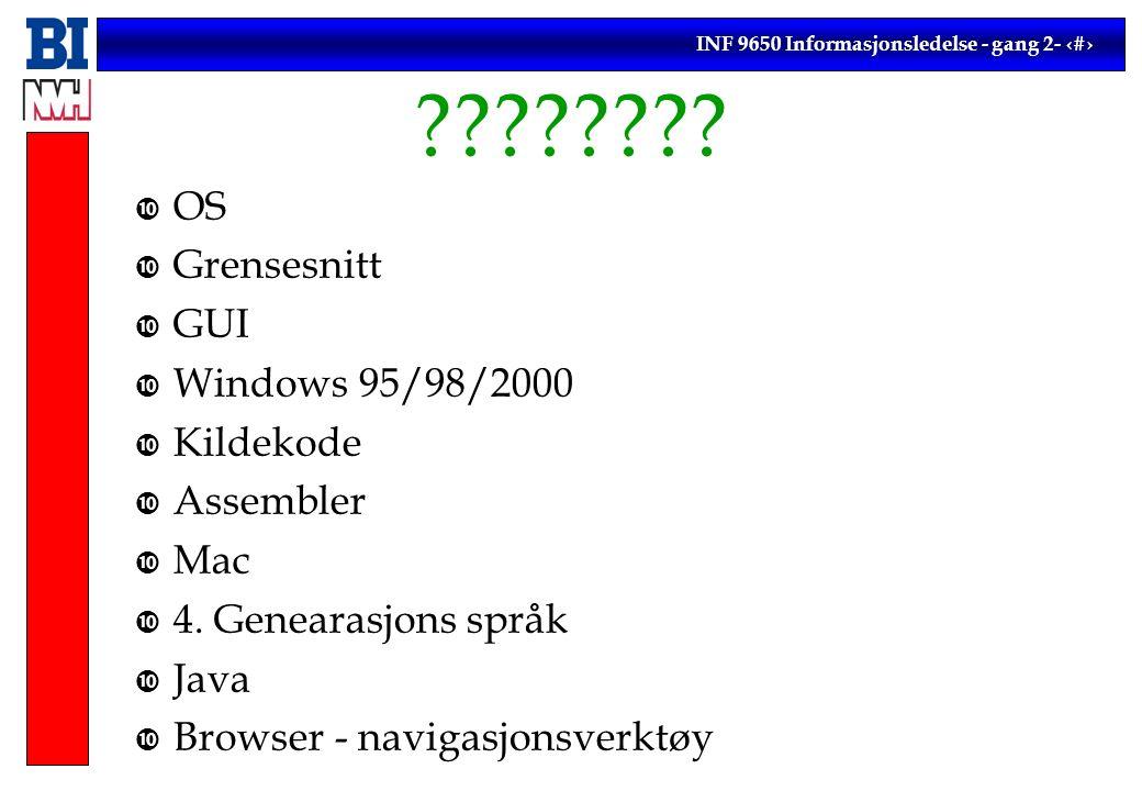 INF 9650 Informasjonsledelse - gang 2- 9 .
