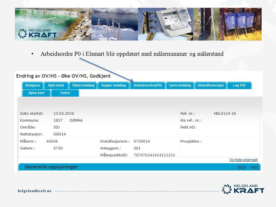 helgelandkraft.no Arbeidsordre P0 i Elsmart blir oppdatert med målernummer og målerstand