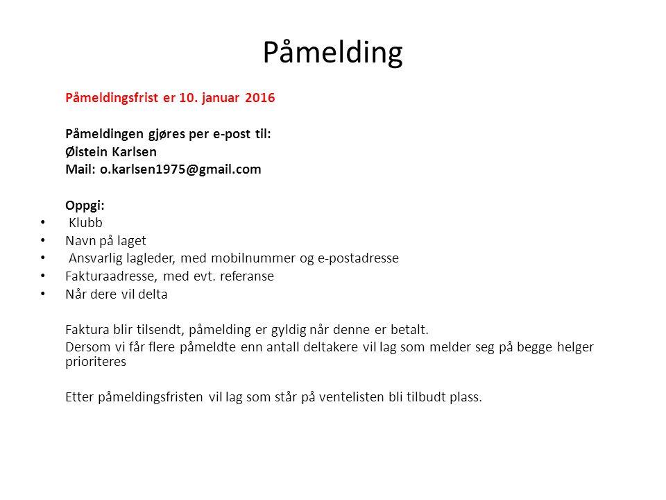 Spørsmål Spørsmål om cupen kan rettes til: Øistein Karlsen Mobil 95262119 E-post: o.karlsen1975@gmail.com Du finner oss ved Skolebakken 10, 3470 Slemmestad