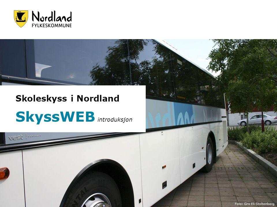 Skoleskyss i Nordland SkyssWEB introduksjon Foto: Gro Eli Stoltenberg