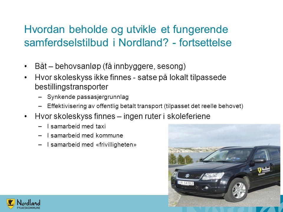 Hvordan beholde og utvikle et fungerende samferdselstilbud i Nordland.