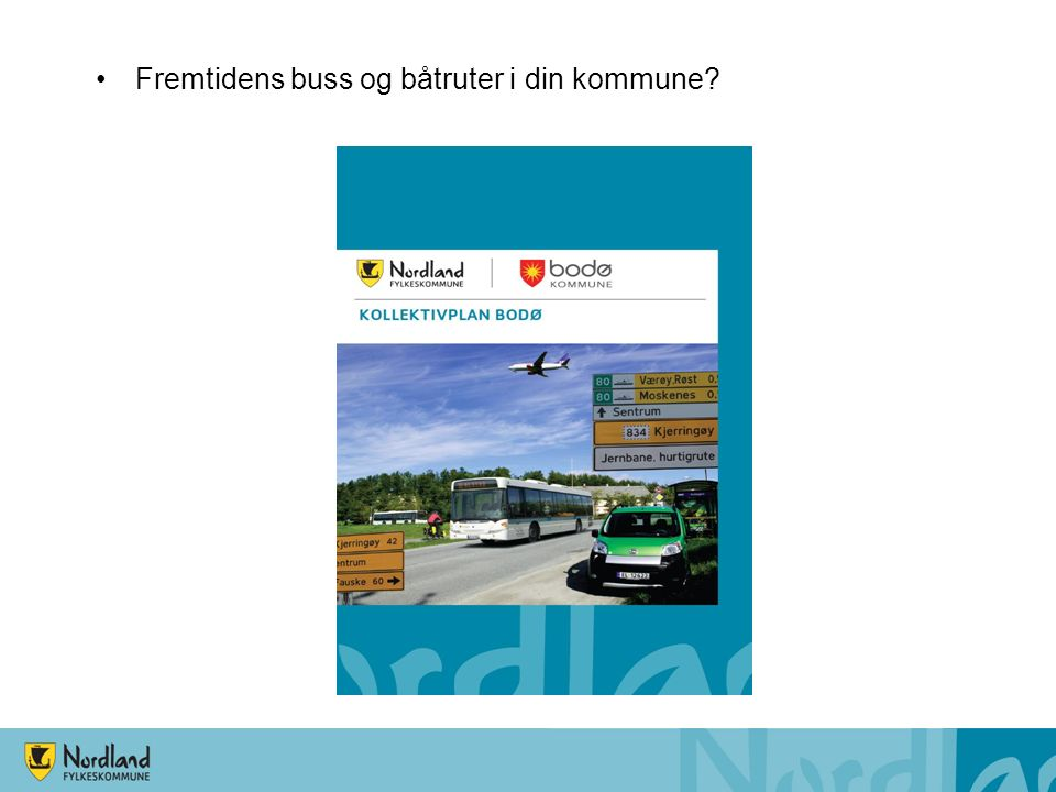 Fremtidens buss og båtruter i din kommune