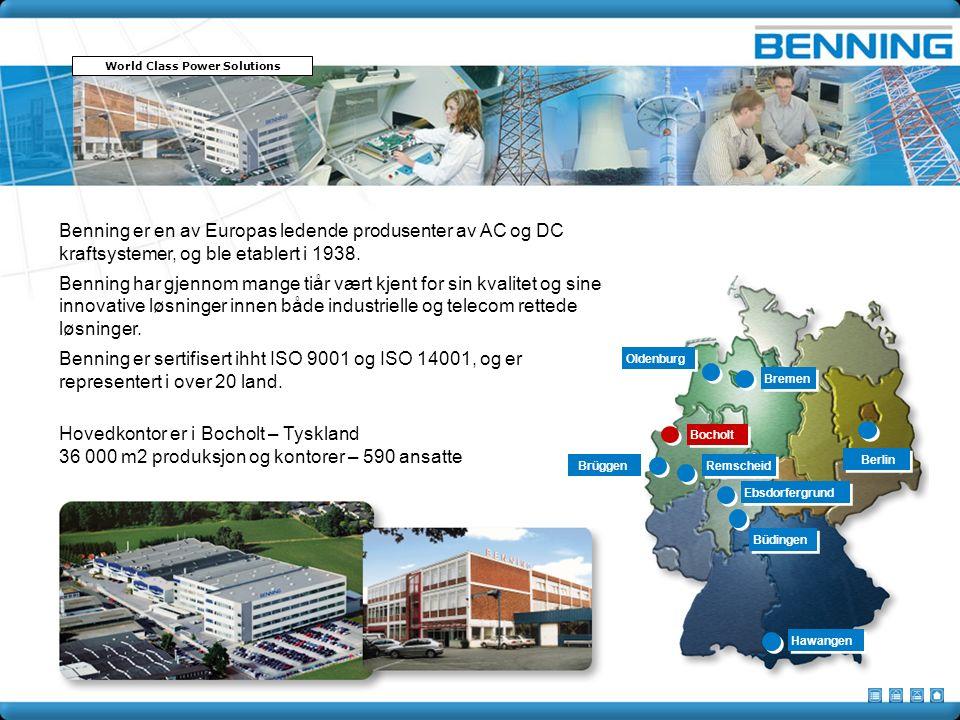 Benning er en av Europas ledende produsenter av AC og DC kraftsystemer, og ble etablert i 1938.