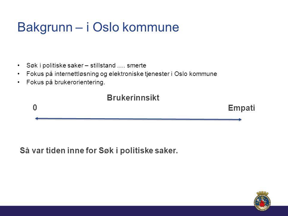 Bakgrunn – i Oslo kommune Søk i politiske saker – stillstand ….