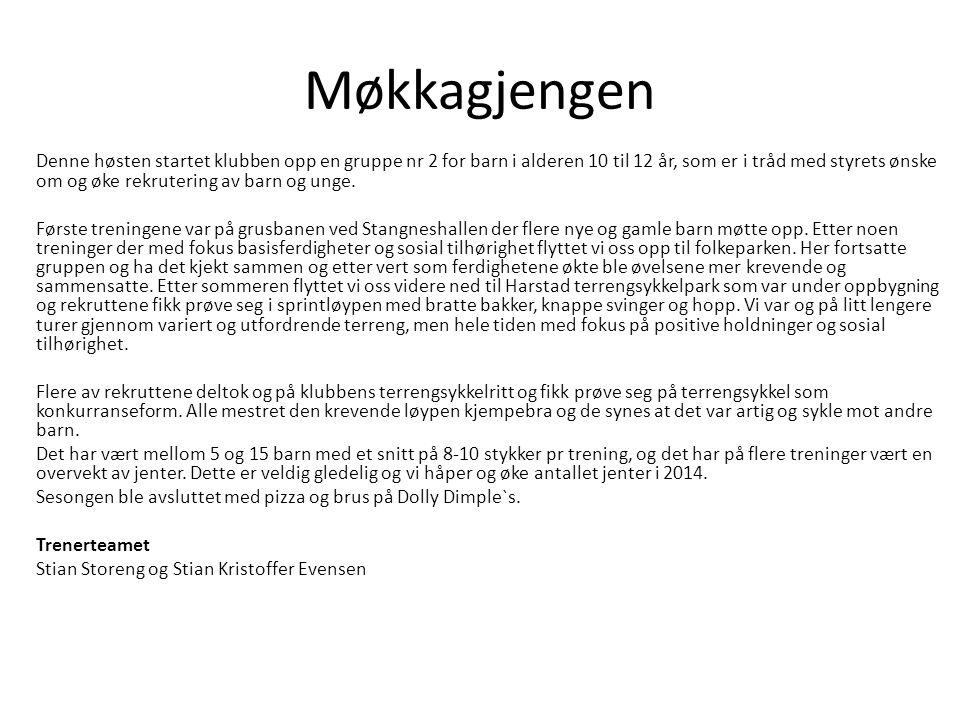 Møkkagjengen Denne høsten startet klubben opp en gruppe nr 2 for barn i alderen 10 til 12 år, som er i tråd med styrets ønske om og øke rekrutering av barn og unge.