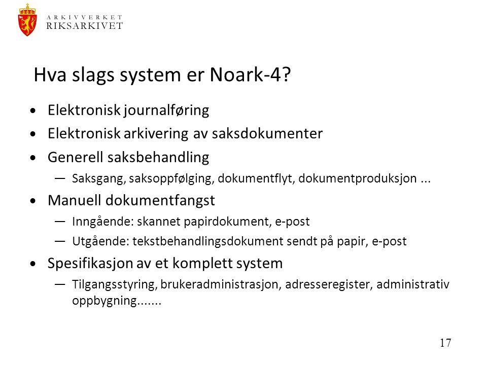 17 Hva slags system er Noark-4.