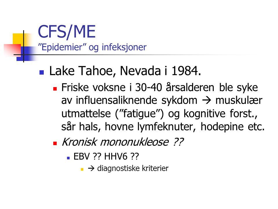 CFS/ME Epidemier og infeksjoner Lake Tahoe, Nevada i 1984.