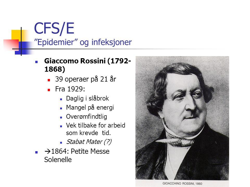 CFS/ME Epidemier og infeksjoner Er det et agens som starter en immuno- logisk prosess som vedvarer etter at infeksjonen er over ?.