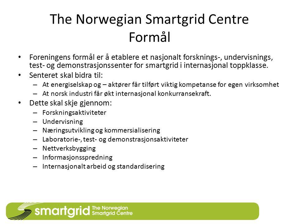 The Norwegian Smartgrid Centre Formål Foreningens formål er å etablere et nasjonalt forsknings-, undervisnings, test- og demonstrasjonssenter for smar