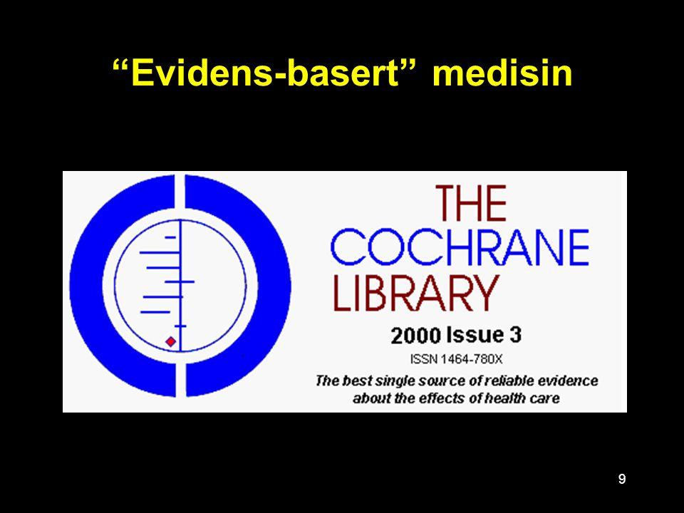 """9 """"Evidens-basert"""" medisin"""