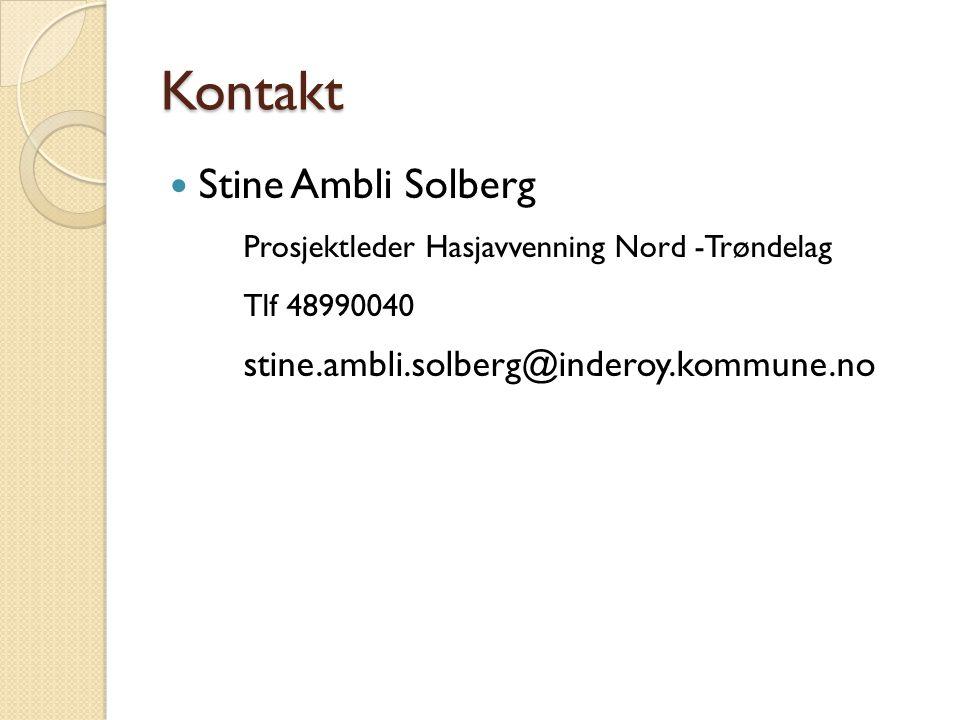 Kontakt Stine Ambli Solberg Prosjektleder Hasjavvenning Nord -Trøndelag Tlf 48990040 stine.ambli.solberg@inderoy.kommune.no