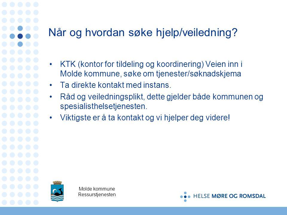 KTK (kontor for tildeling og koordinering) Veien inn i Molde kommune, søke om tjenester/søknadskjema Ta direkte kontakt med instans. Råd og veiledning