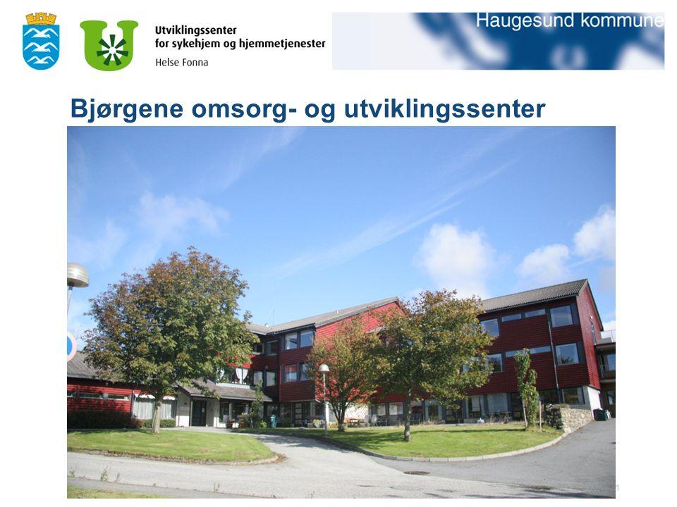 20.09.2016informasjon fra Haugesund kommune1 Bjørgene omsorg- og utviklingssenter