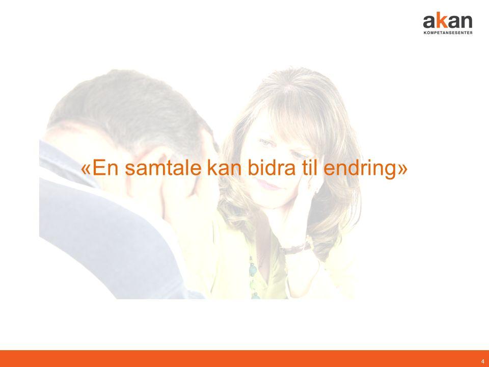 «En samtale kan bidra til endring» 4