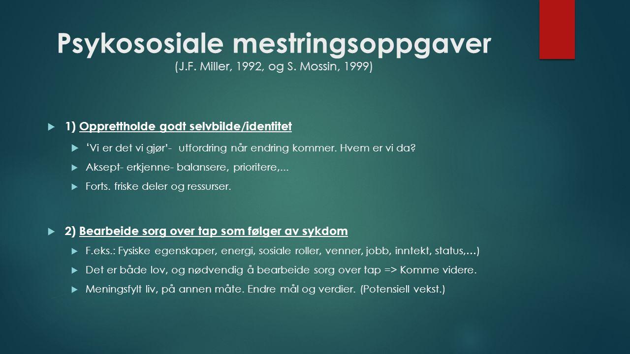 Psykososiale mestringsoppgaver (J.F. Miller, 1992, og S.