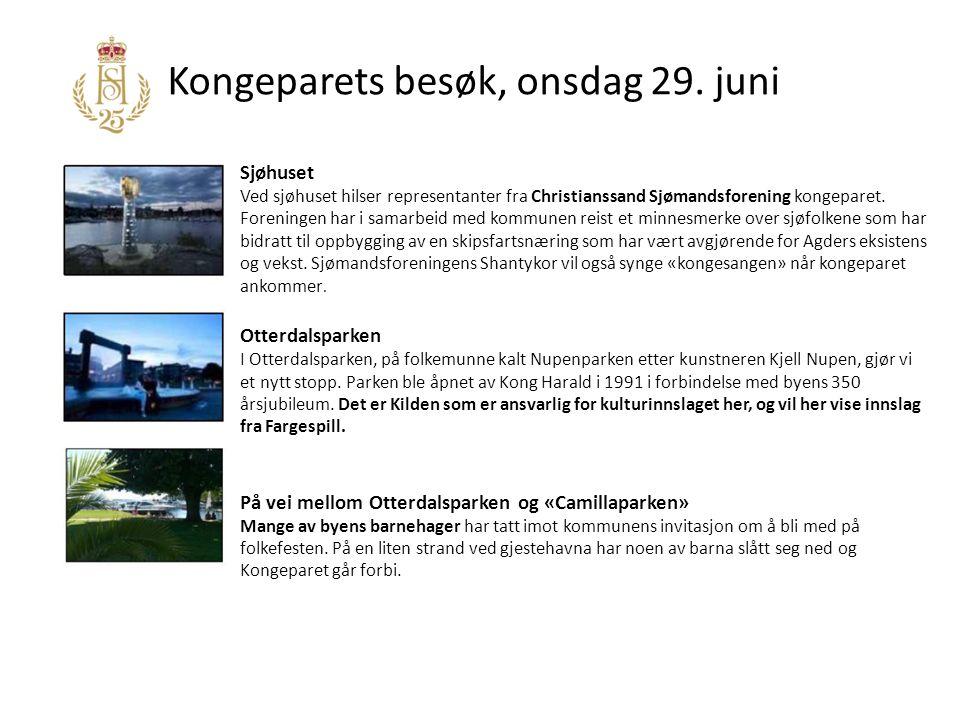 Kongeparets besøk, onsdag 29. juni Sjøhuset Ved sjøhuset hilser representanter fra Christianssand Sjømandsforening kongeparet. Foreningen har i samarb