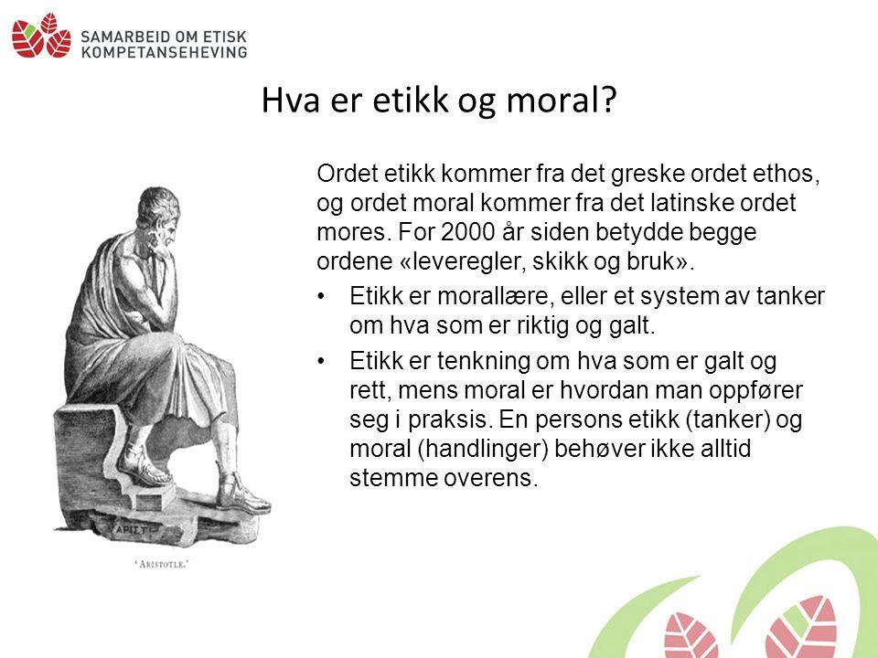 Etiske modeller Pliktetikk: –Gjøre det rette.Sinnelagsetikk: –Den gode vilje.