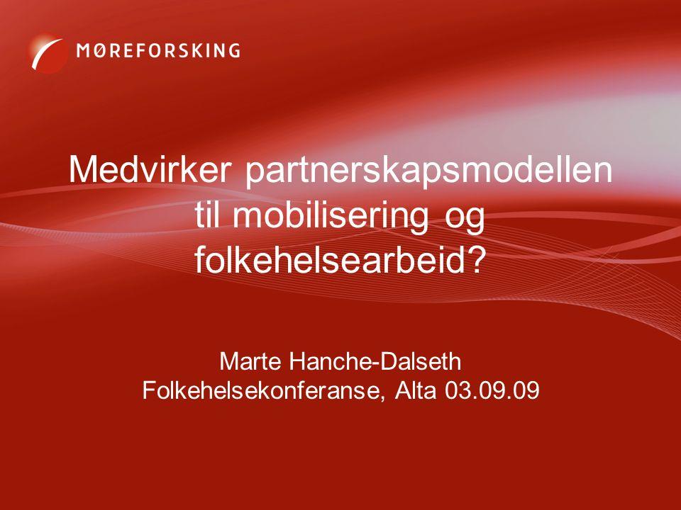 Medvirker partnerskapsmodellen til mobilisering og folkehelsearbeid.