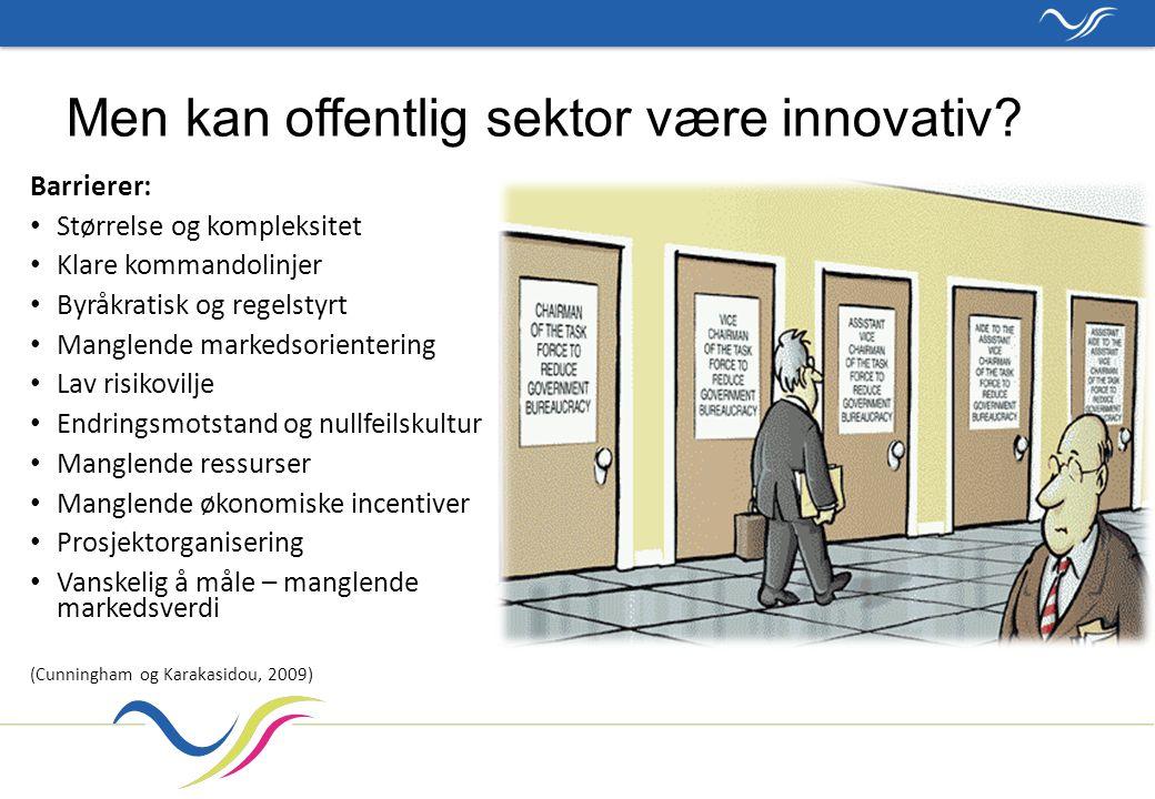 Men kan offentlig sektor være innovativ.