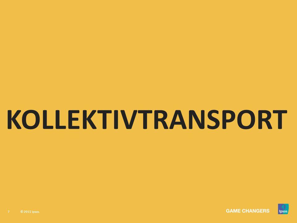7 © 2015 Ipsos. KOLLEKTIVTRANSPORT