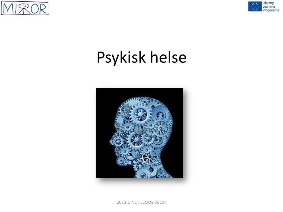 Psykisk helse 2013-1-NOl-LEOOS-06154