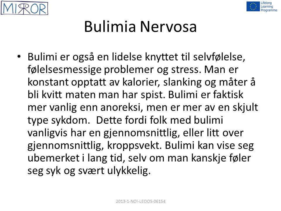 Bulimia Nervosa Bulimi er også en lidelse knyttet til selvfølelse, følelsesmessige problemer og stress. Man er konstant opptatt av kalorier, slanking
