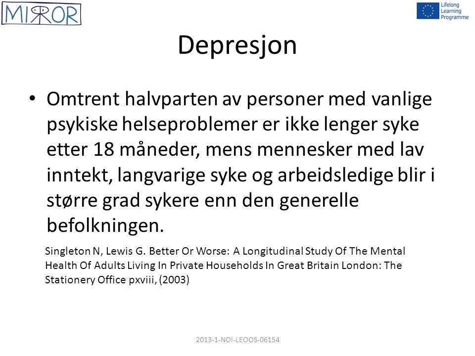 Depresjon Omtrent halvparten av personer med vanlige psykiske helseproblemer er ikke lenger syke etter 18 måneder, mens mennesker med lav inntekt, langvarige syke og arbeidsledige blir i større grad sykere enn den generelle befolkningen.