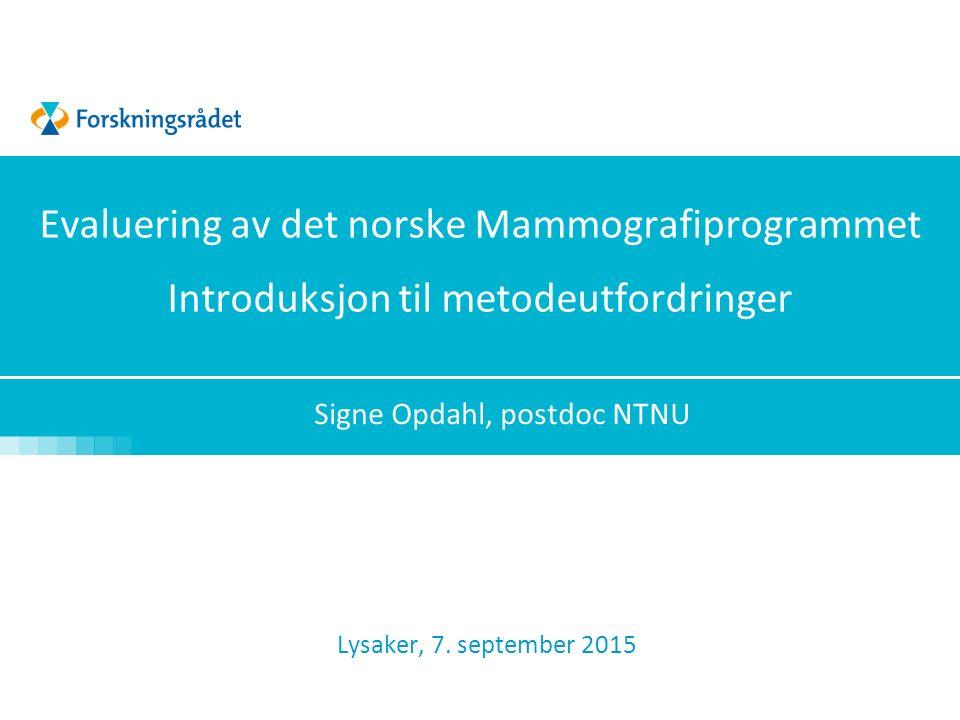 Forekomst av brystkreft i forhold til alder og periode Periode Antall tilfeller per 100 000 kvinner Engholm og medarb.
