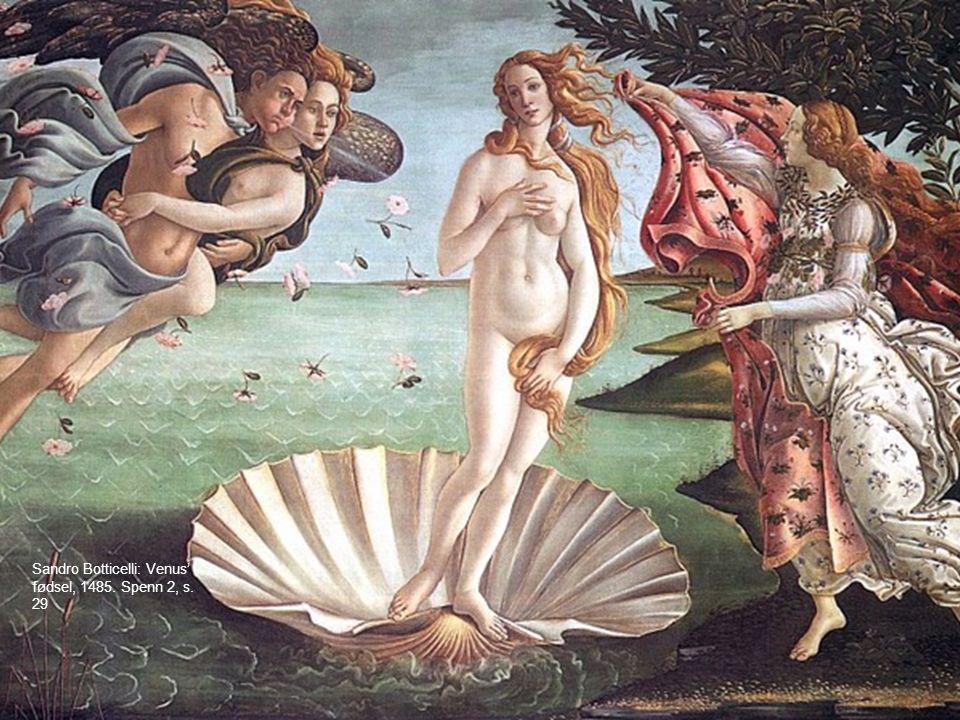Sandro Botticelli: Venus' fødsel, 1485. Spenn 2, s. 29