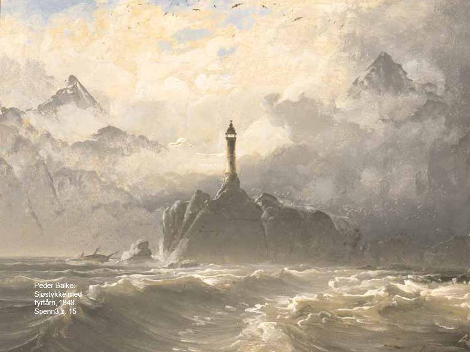Peder Balke: Sjøstykke med fyrtårn, 1848. Spenn3 s. 15