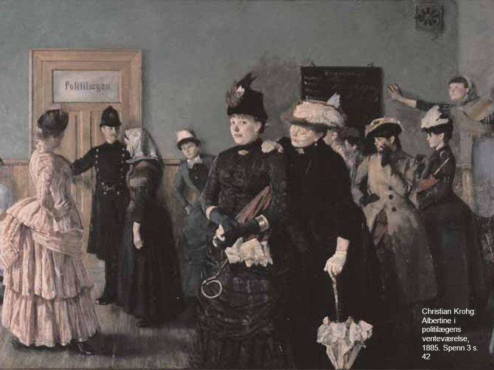 Christian Krohg: Albertine i politilægens venteværelse, 1885. Spenn 3 s. 42
