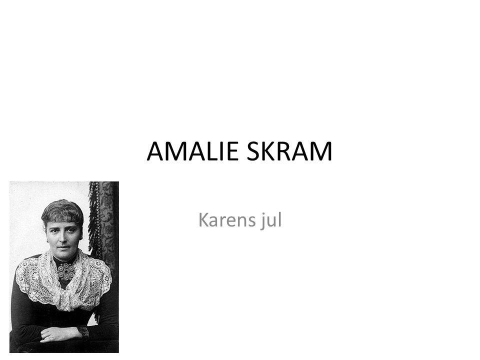 AMALIE SKRAM Karens jul