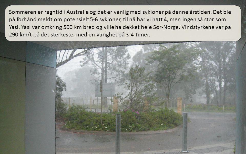 01.04.11 Sommeren er regntid i Australia og det er vanlig med sykloner på denne årstiden.
