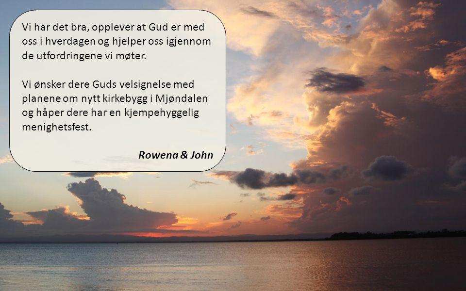 01.04.11 Vi har det bra, opplever at Gud er med oss i hverdagen og hjelper oss igjennom de utfordringene vi møter.