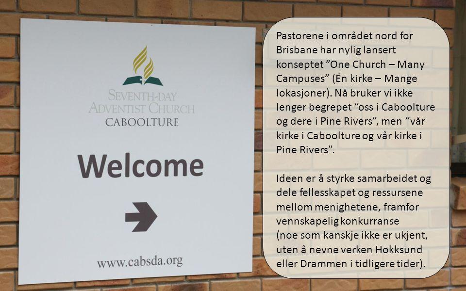 01.04.11 Pastorene i området nord for Brisbane har nylig lansert konseptet One Church – Many Campuses (Én kirke – Mange lokasjoner).