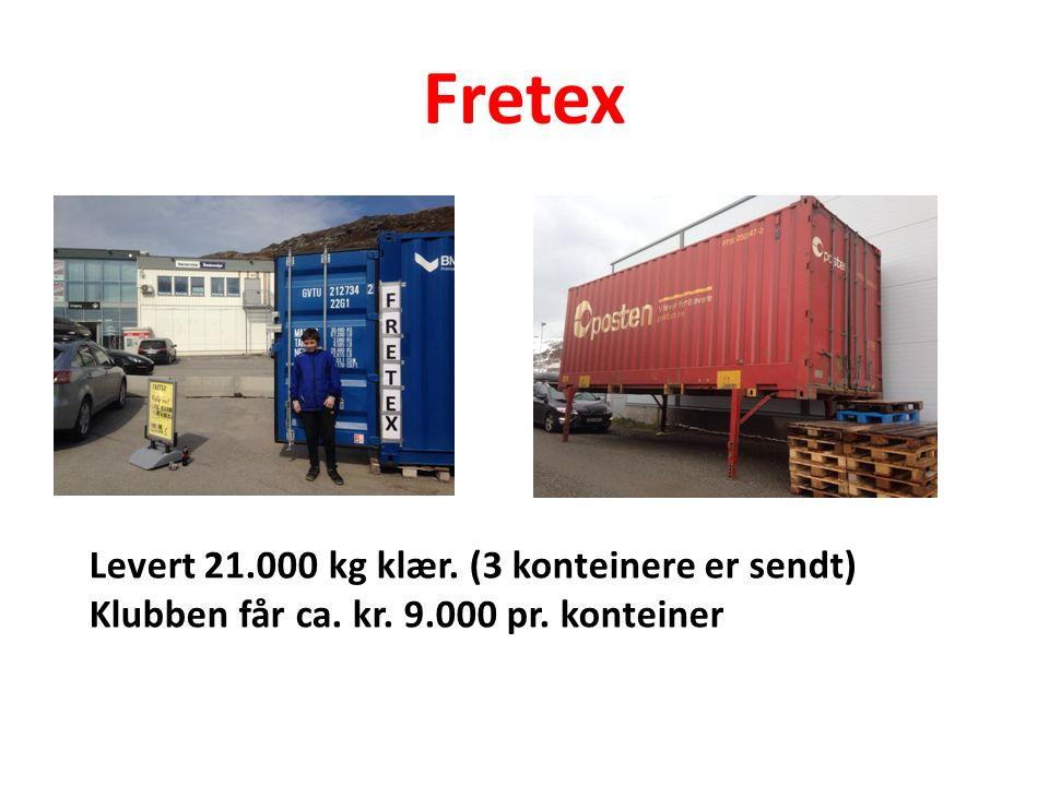 Fretex Levert 21.000 kg klær. (3 konteinere er sendt) Klubben får ca. kr. 9.000 pr. konteiner