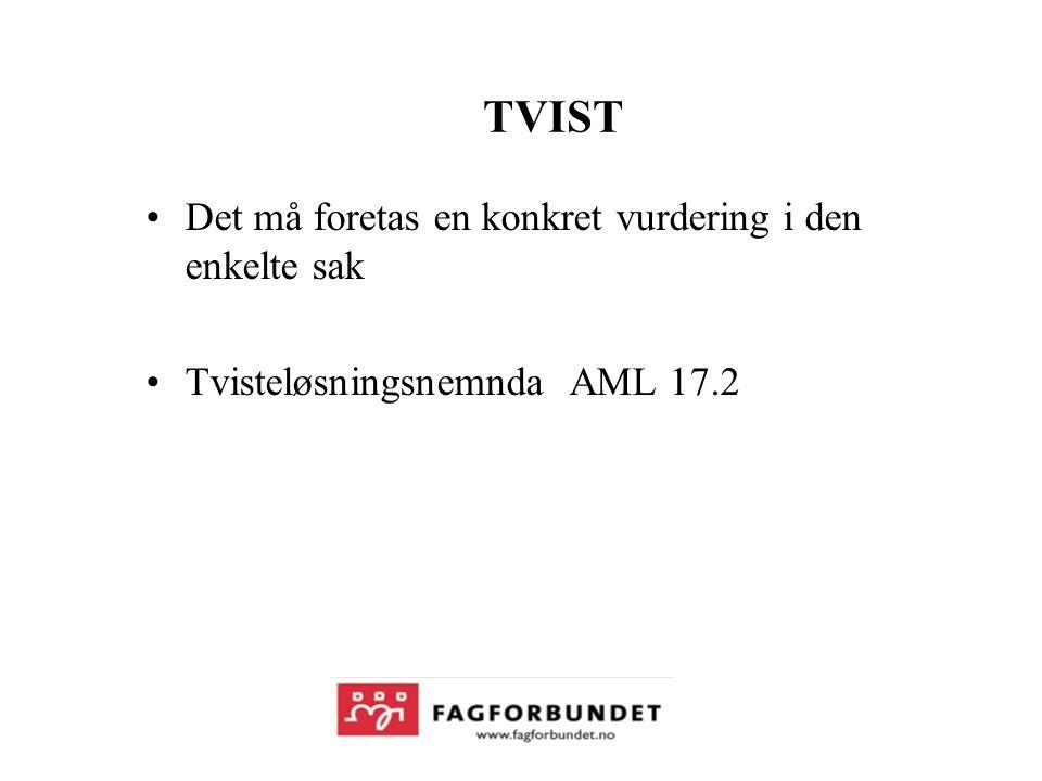 TVIST Det må foretas en konkret vurdering i den enkelte sak Tvisteløsningsnemnda AML 17.2