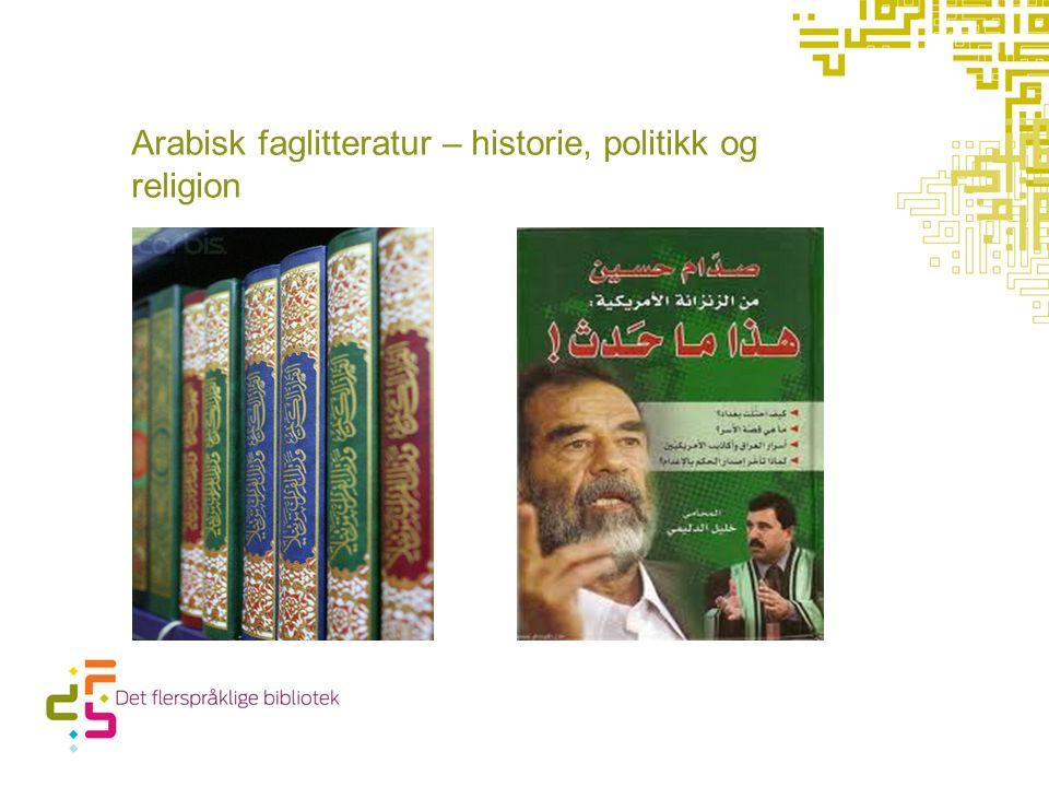 Arabisk faglitteratur – historie, politikk og religion