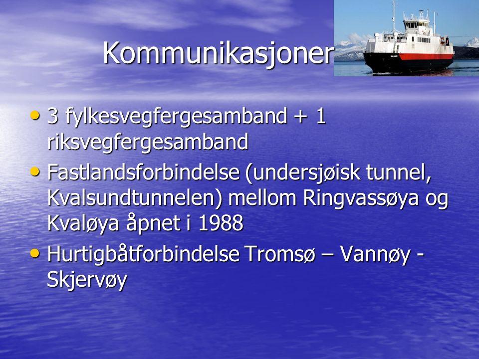 Kommunikasjoner Kommunikasjoner 3 fylkesvegfergesamband + 1 riksvegfergesamband 3 fylkesvegfergesamband + 1 riksvegfergesamband Fastlandsforbindelse (undersjøisk tunnel, Kvalsundtunnelen) mellom Ringvassøya og Kvaløya åpnet i 1988 Fastlandsforbindelse (undersjøisk tunnel, Kvalsundtunnelen) mellom Ringvassøya og Kvaløya åpnet i 1988 Hurtigbåtforbindelse Tromsø – Vannøy - Skjervøy Hurtigbåtforbindelse Tromsø – Vannøy - Skjervøy