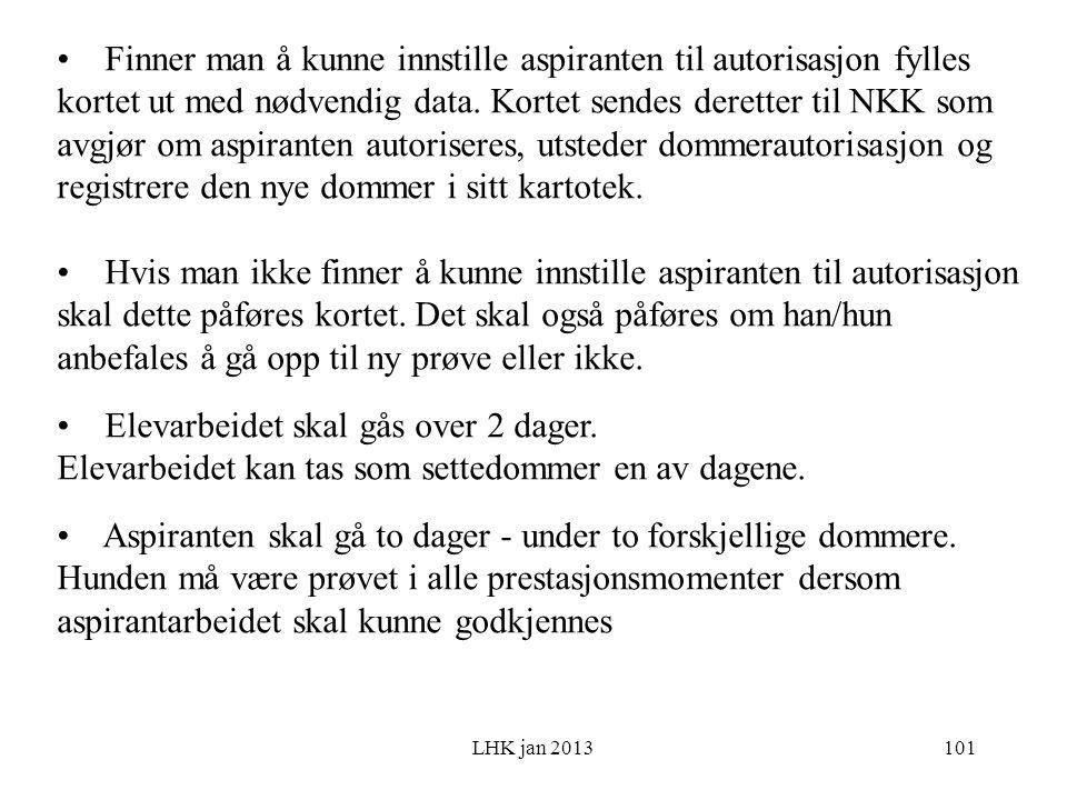 LHK jan 2013 Finner man å kunne innstille aspiranten til autorisasjon fylles kortet ut med nødvendig data.