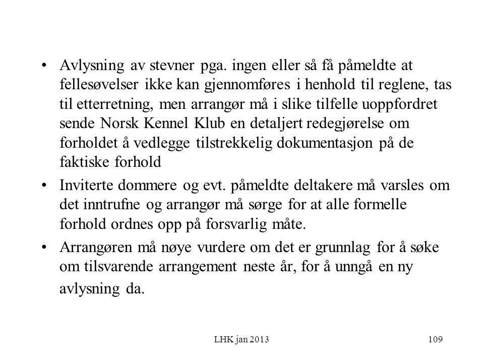 LHK jan 2013 Avlysning av stevner pga.