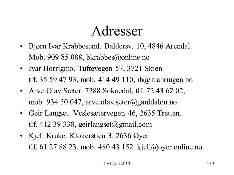 LHK jan 2013 Adresser Bjørn Ivar Krabbesund. Baldersv.