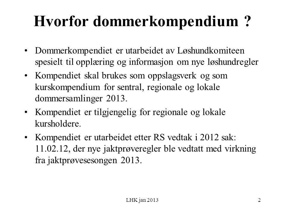 LHK jan 2013 Hvorfor dommerkompendium .