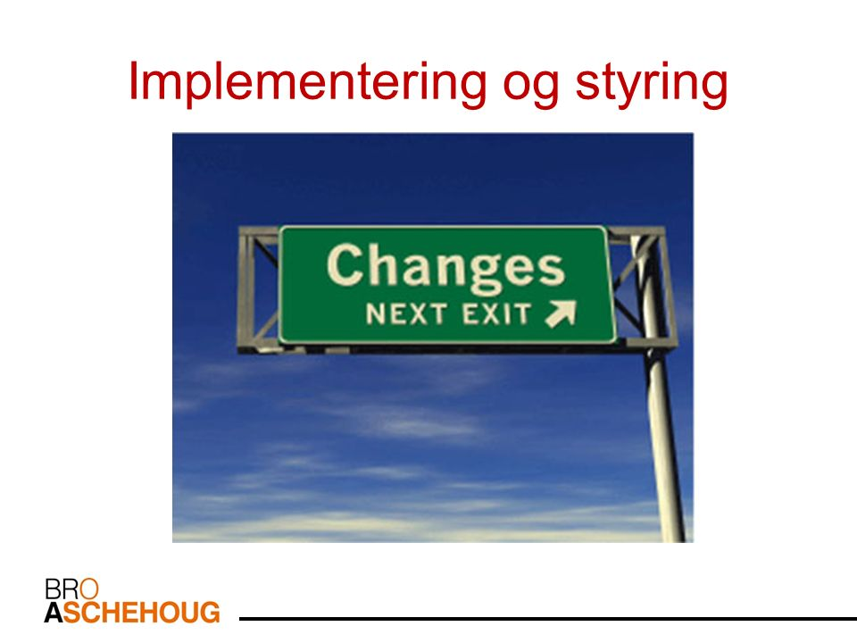Implementering og styring