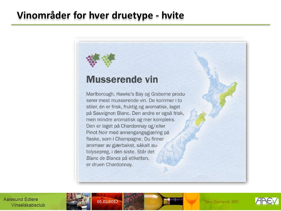Vinområder for hver druetype - hvite 01.02.2012 New Zealand- BBF14