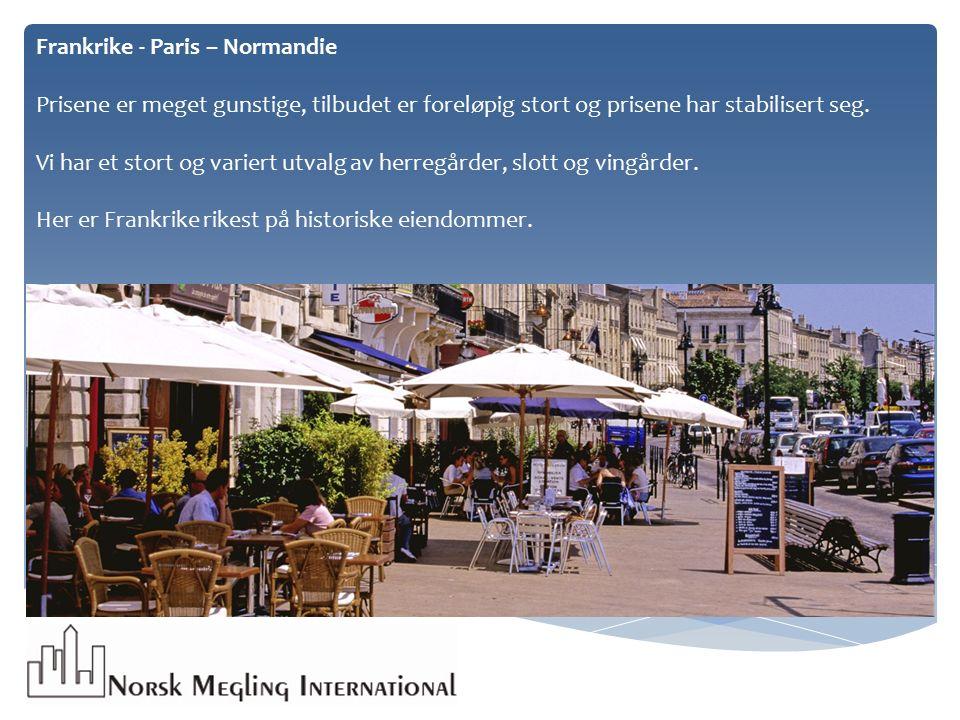Frankrike - Paris – Normandie Prisene er meget gunstige, tilbudet er foreløpig stort og prisene har stabilisert seg.
