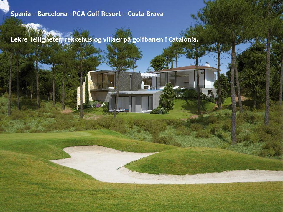 Spania – Barcelona - PGA Golf Resort – Costa Brava Lekre leiligheter, rekkehus og villaer på golfbanen i Catalonia.